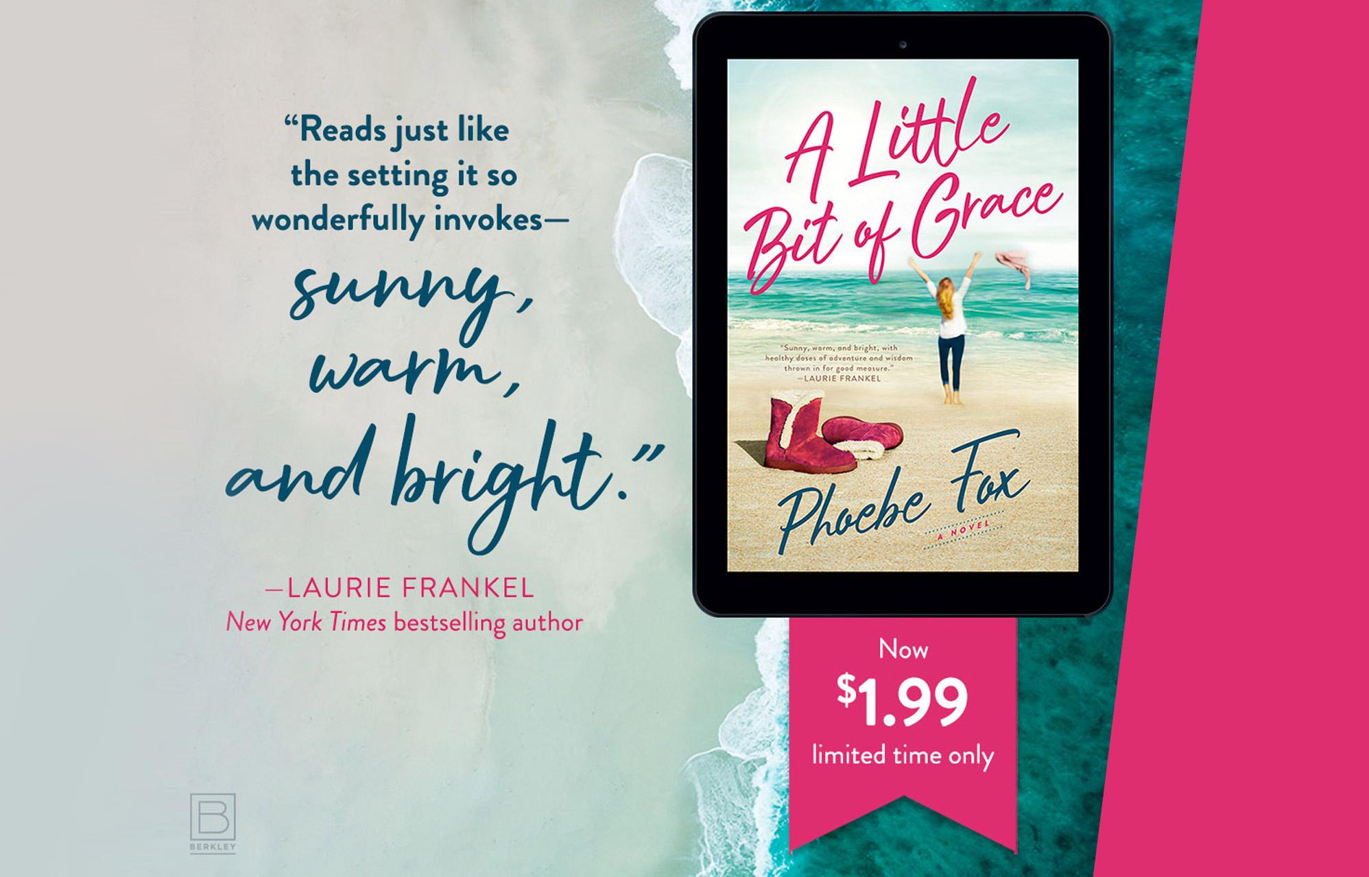 A Little Bit Of Grace, a Novel By Phoebe Fox